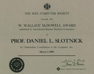 Picture of the W. Wallace McDowell Award to Prof. Daniel L. Slotnick