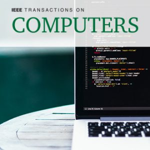IEEE Transactions on Computers