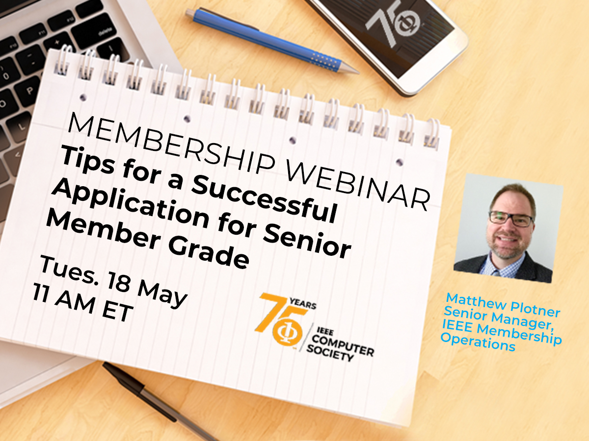 Webinar: Tips for a Successful Application for Senior Member Grade