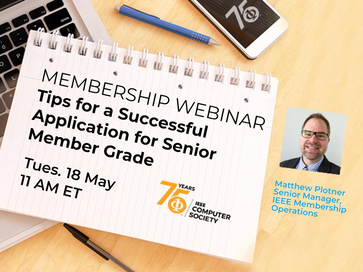 Webinar: Tips for a Successful Application for Senior Member Grade