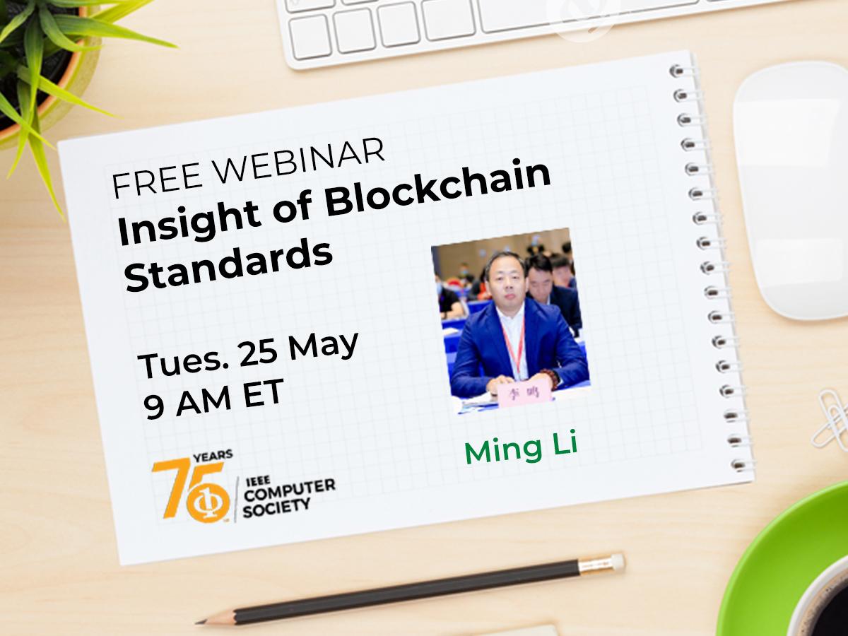 Webinar: Insight of Blockchain Standards