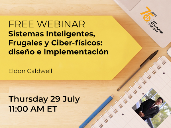 FREE WEBINAR:  Intelligent, frugal and cyber-physical systems: design and implementation (SPANISH)
