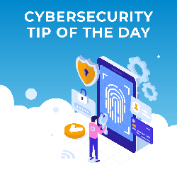 Tips of the Day for Cybersecurity Month 2019