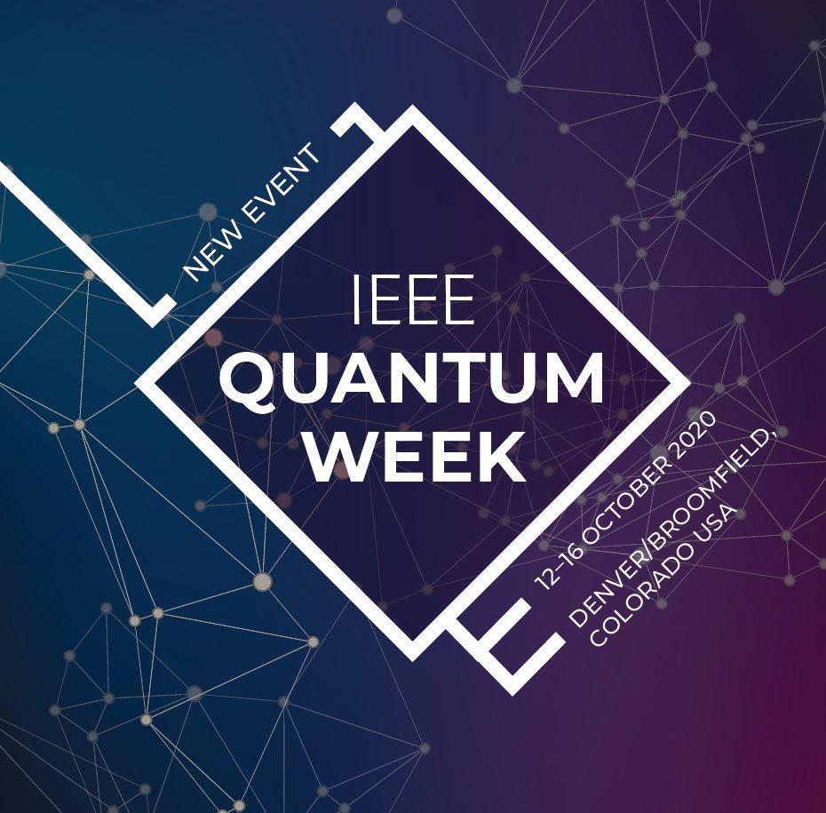 IEEE Quantum Week 2020